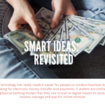 Smart Ideas:  Revisited