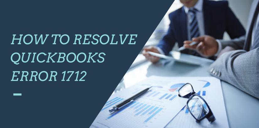 How TO Resolve Quickbooks error 1712