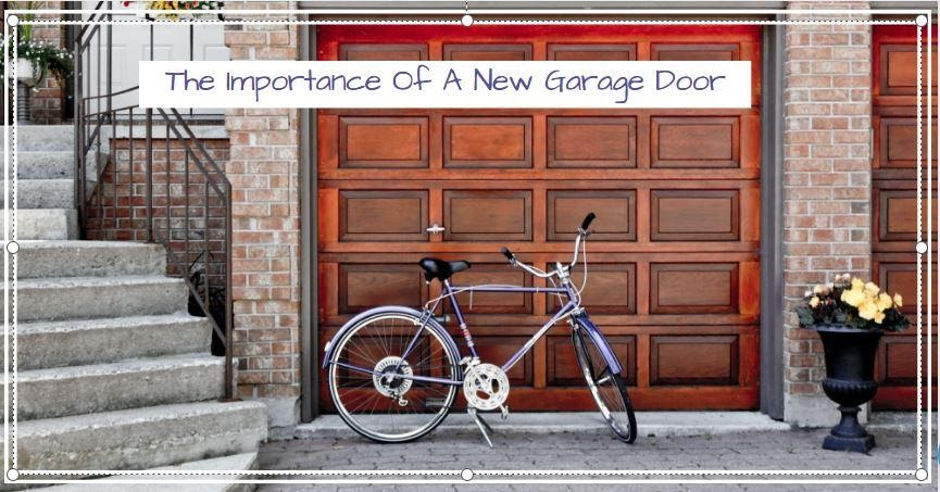 The Importance Of A New Garage Door