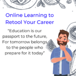 Online Learning to Retool your Career