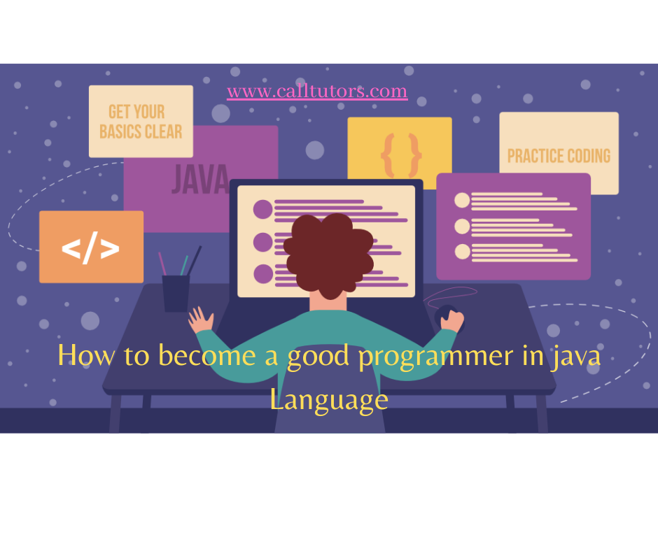 How to become a good programmer in java Language